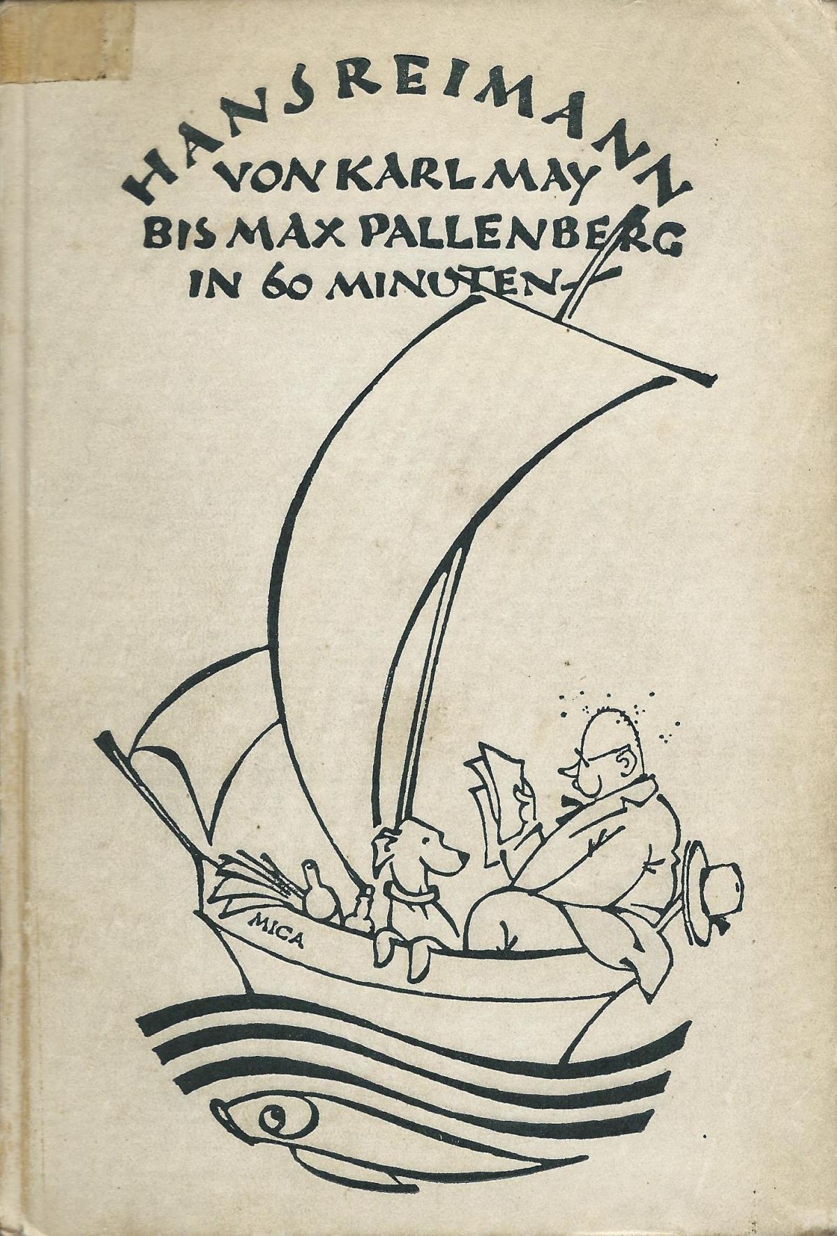 Hans Reimann: Von Karl Marx bis Max Pallenberg in 60 Minuten